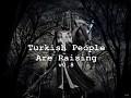 Turkish People Are Raising v0 8