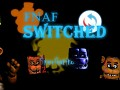 FnafSwitched- SequelDemo