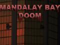 Mandalay Bay Doom