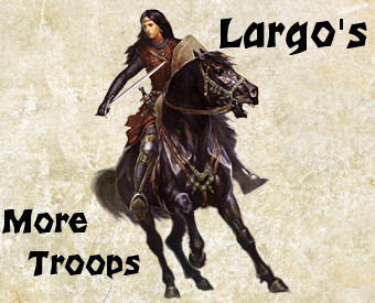 Largo's: More Troops Mod / Demo 1.0
