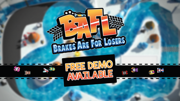 BAFL - Brakes Are For Losers - Demo Version