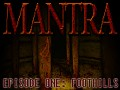 MANTRA - Episode One: Foothills (Win64bit)