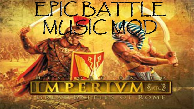 Imperivm III   Epic Battle Music Mod