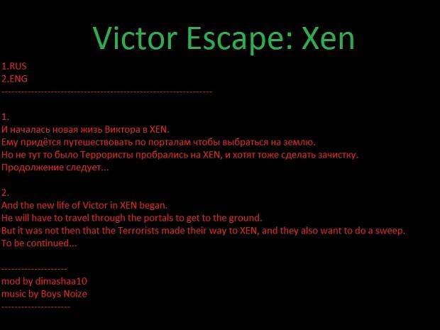 Victor Escape:xen
