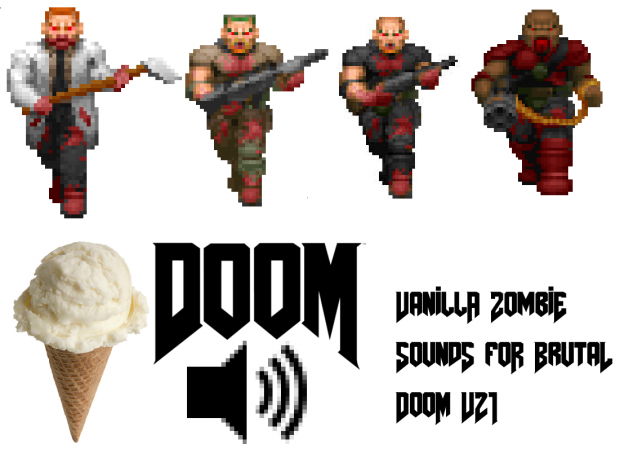 Vanilla Doom Zombie Sounds for Brutal Doom v21
