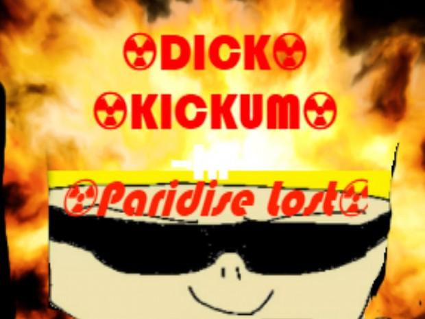Dick Kickum In... Paradise Lost [DEMO V.1]