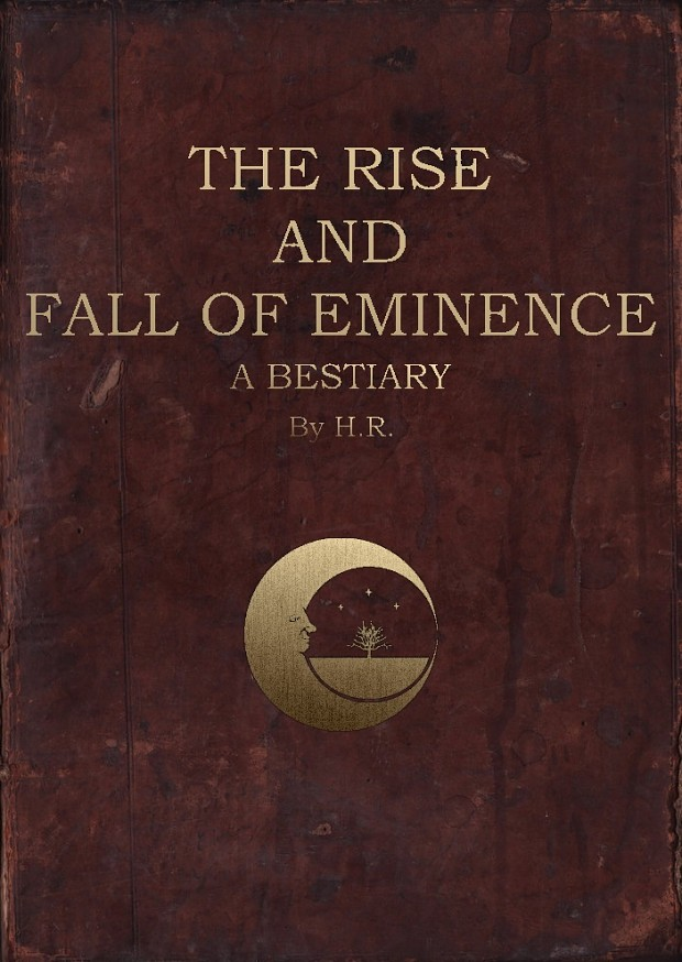 The Rise and Fall of Eminence - A Bestiary