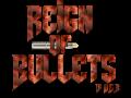 Reign of Bullets Alpha 6.3