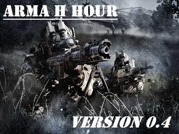 ARMA H HOUR &- v0.4