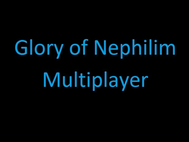 Glory of Nephilim MP 16 Dec 2017