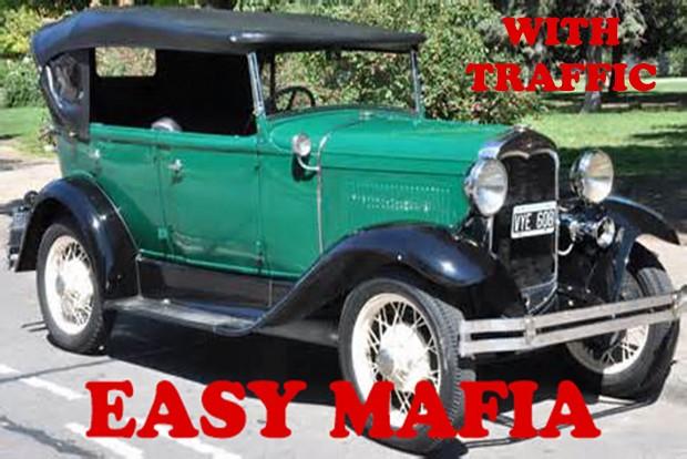 EASY MAFIA (WITH TRAFFIC)
