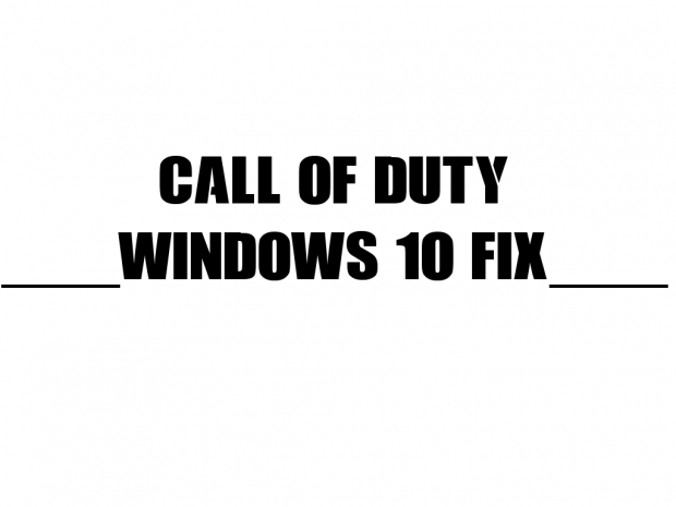 Call of Duty: Windows 10 Edition [ARCHIVE]