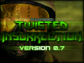 [Old version] Twisted Insurrection 0.7
