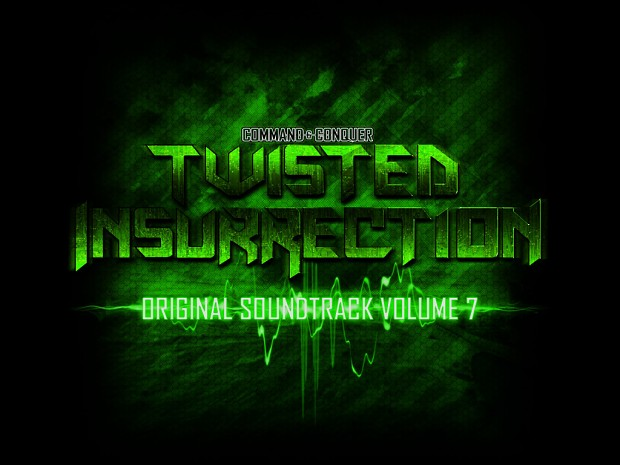 Twisted Insurrection OST [Volume 7]