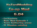 HaZardModding Co-op Mod 6.04