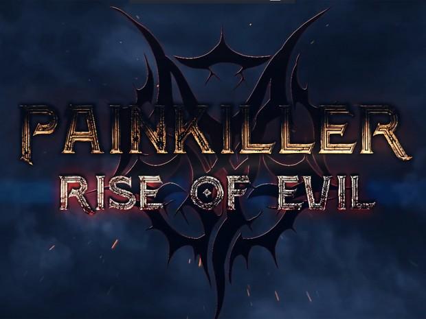Painkiller: Rise of Evil