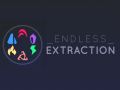 Endless Extraction