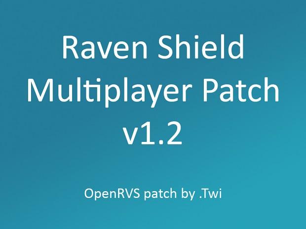 Raven Shield OpenRVS patch v1.2
