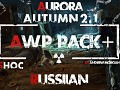 AWP Pack + for  Autumn Aurora 2.1 by Morgan (RUS)