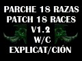 Parche 18 razas/Patch races 1.2 NM