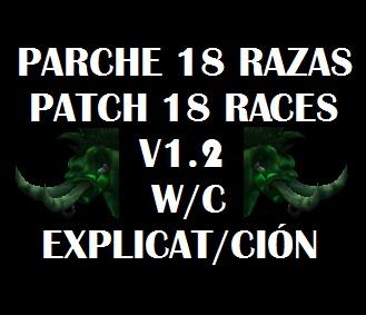 Parche 18 razas/Patch races 1.2 NM