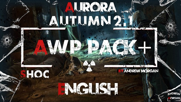 AWP Pack + for  Autumn Aurora 2.1 by Morgan (ENG)