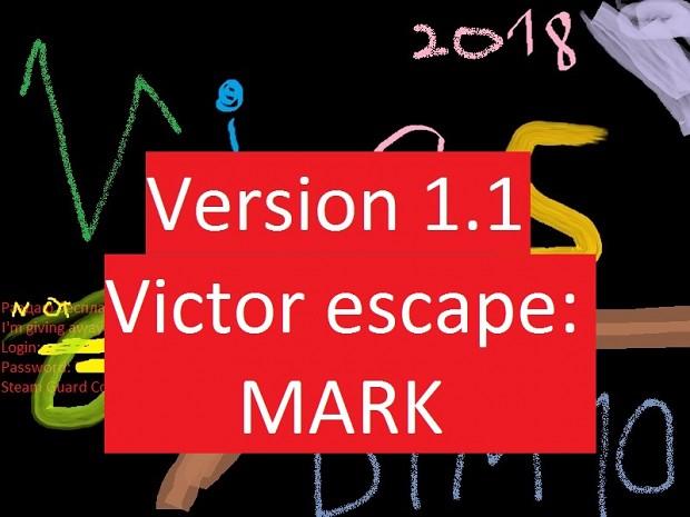 Victor Escape:MARK Ver. 1.1