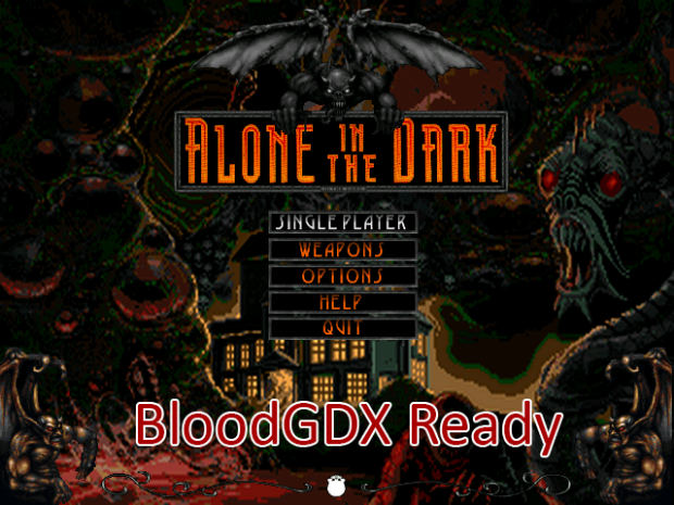 Final Alone In The Dark (BloodGDX Ready)