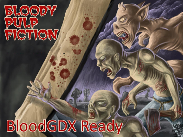 Bloody Pulp Fiction (BloodGDX Ready)