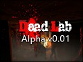 Dead Lab alpha v0.01 [FIX]