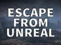 Escape From Unreal (ALPHA)