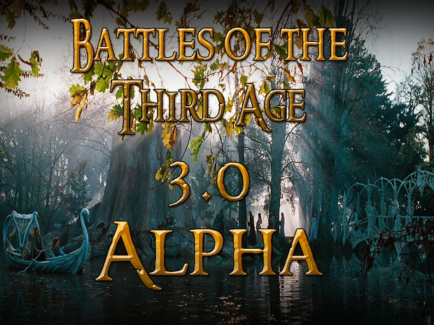 Battles of the Third Age - 3.0 Alpha version