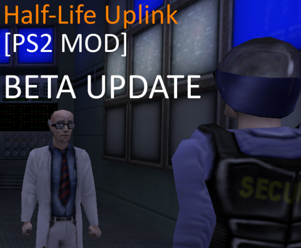 [PS2 mod] Half&-Life: Uplink &- Beta release