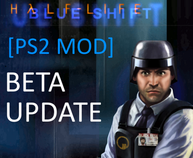 [PS2 mod] Blue Shift &- Beta release