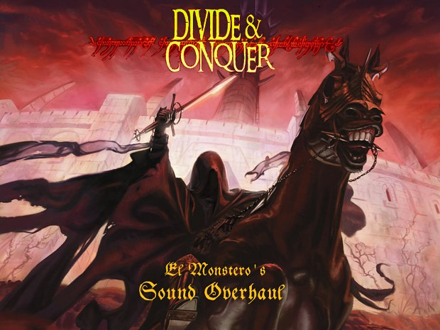 Divide and Conquer Sound Overhaul for v2.1
