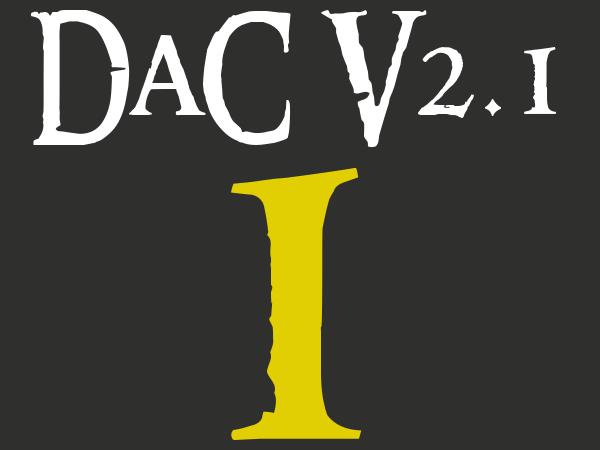 DaC Version 2.1 - Part 1