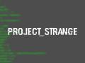Project Strange v  1 1 2