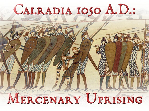 Calradia 1050 A.D.: Mercenary Uprising V.2.52 Full