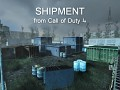 Shipment (from Call of Duty 4)