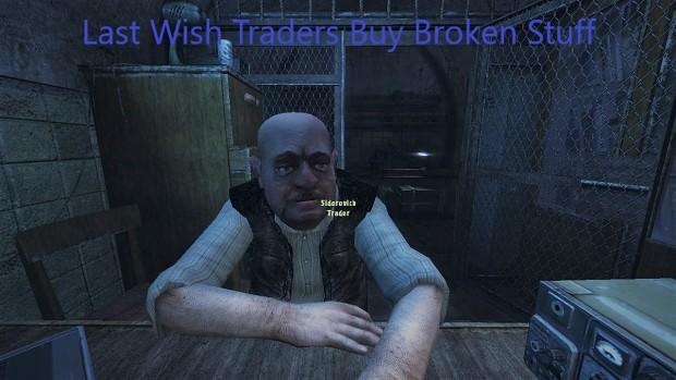 Last Wish Traders Buy Broken Stuff [LD 1.3+Patch2]