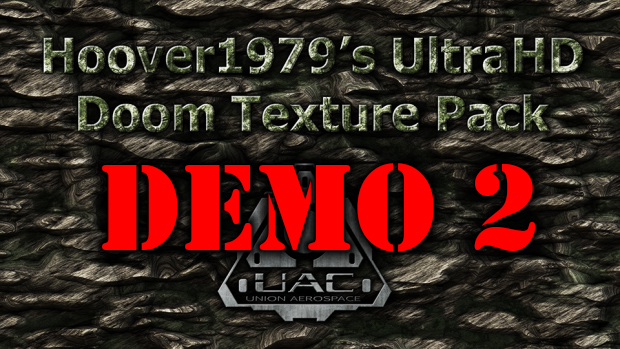 2K Texture pack 2nd Demo 02042018 (Single File)