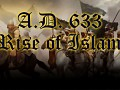 A.D. 633: Rise of Islam v2.0.2 - for 2.8.x