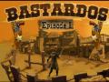 Bastardos Ep.1