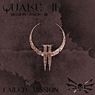 Quake 2: Failed Mission - DEMO