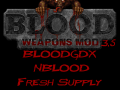 Weapons Mod 3.5 (BloodGDX, NBlood, Fresh Supply Compatible)
