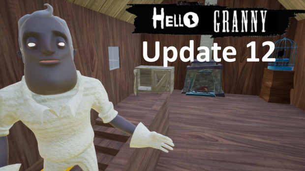 Hello Granny UPDATE 12.5 (Only on PC)