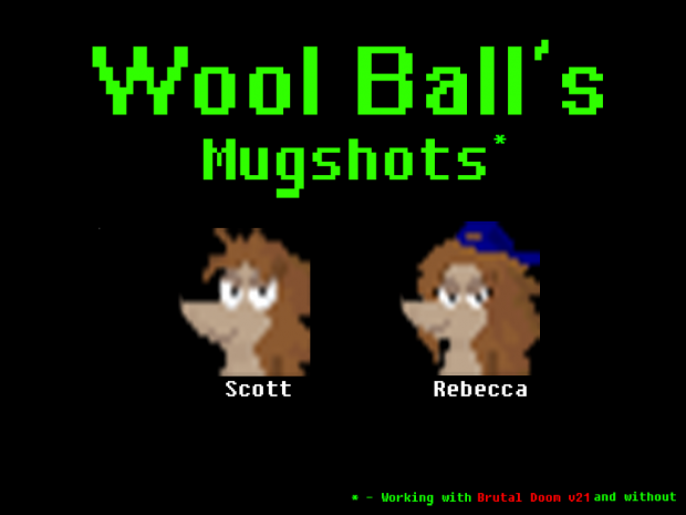 Wool Ball's mugshots for Doom