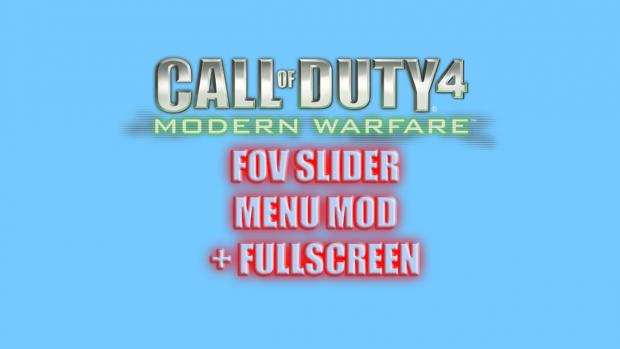 COD4   FOV Slider Menu Mod