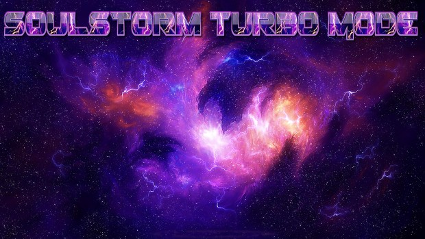 Soulstorm Turbo Mode DVD Edition