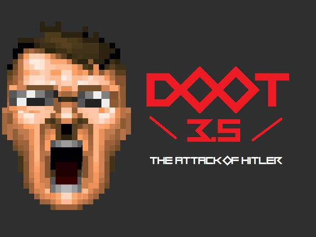 DooT 3.5: The Attack of Hitler